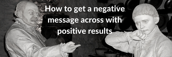 negative message in positive way