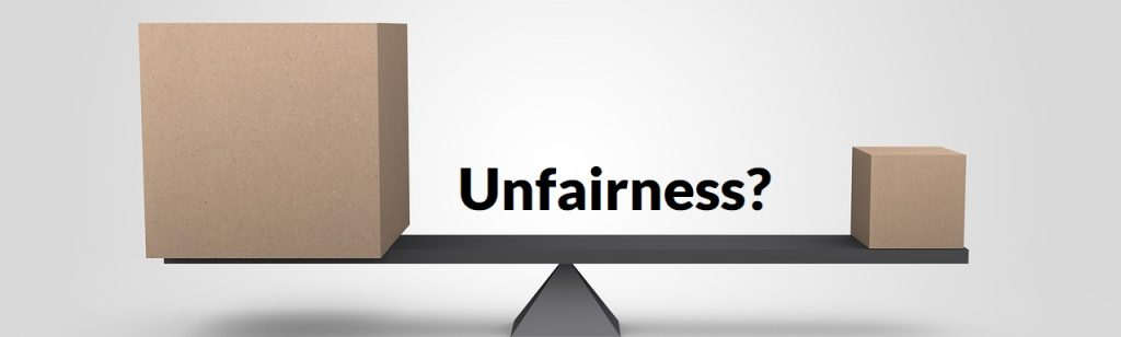 Unfairness?